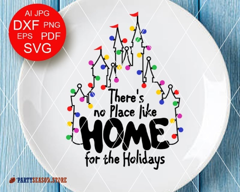 Disney Castle Christmas Svg.There S No Place Like Home For The Holidays Svg Quote Disney Castle Clip Art Merry Christmas Party Decor Disneyland Trip Svg Cricut Dxf Eps