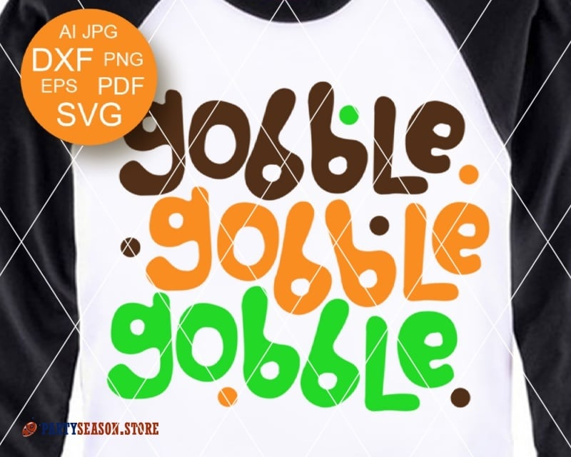 Thanksgiving Svg Gobble