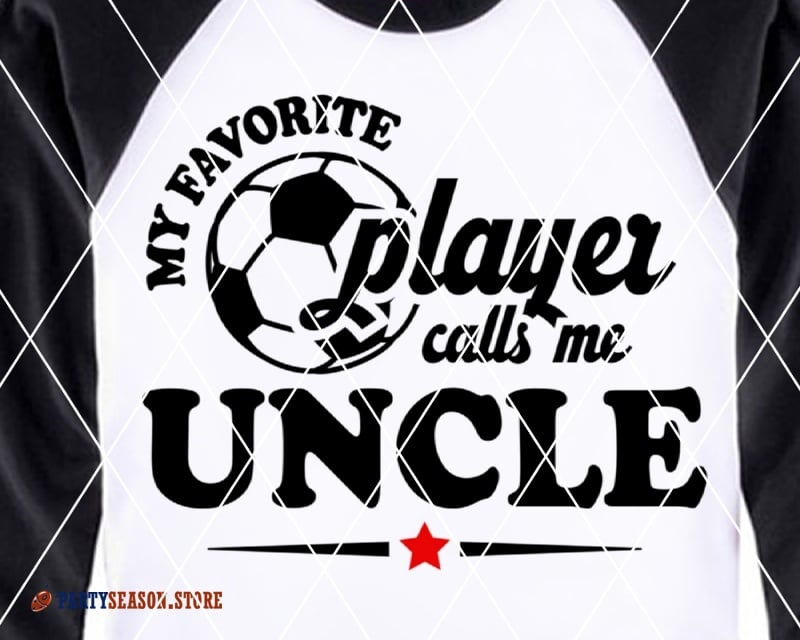My Favorite Soccer Player Calls Me UNCLE party season