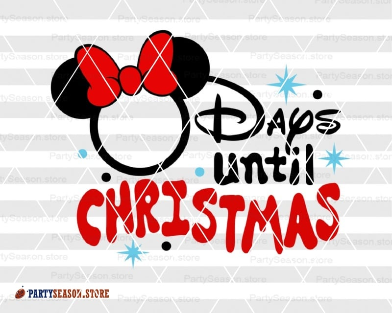 Until Christmas.Days Until Christmas Chart Countdown Svg Disney Christmas Decor Minnie Ears Clipart Minnie Mouse Bow Disneyworld Trip Xmas Sign Cricut